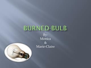 Burned-Bulb