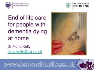 End of life care for people with dementia dying at home