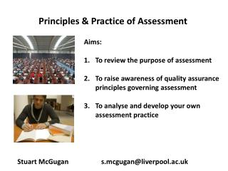 Principles & Practice of Assessment