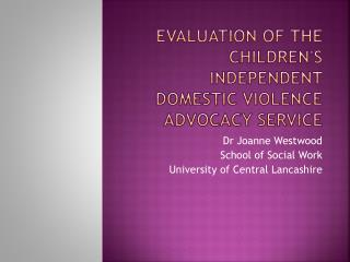 Evaluation of the children's independent domestic violence advocacy service