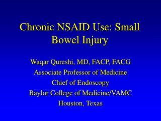 Chronic NSAID Use: Small Bowel Injury