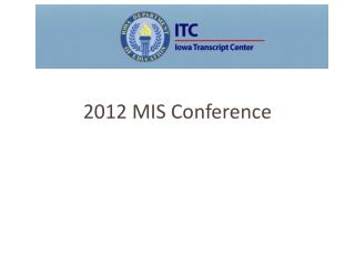 2012 MIS Conference