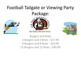 Football Tailgate or Viewing Party Package: