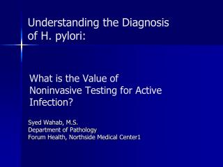 What is the Value of Noninvasive Testing for Active Infection?