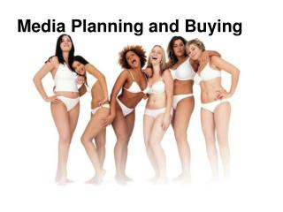 Media Planning and Buying