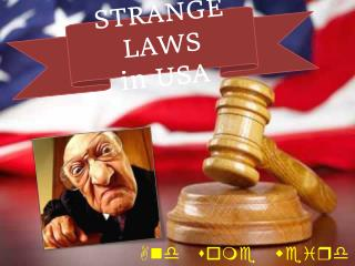 STRANGE LAWS  in USA