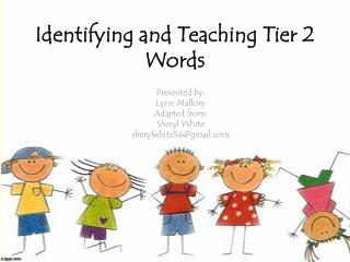 Identifying and Teaching Tier 2 Words