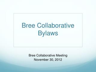 Bree Collaborative Bylaws
