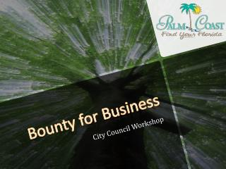 Bounty for Business