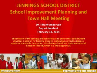 JENNINGS SCHOOL DISTRICT School Improvement Planning and Town Hall Meeting