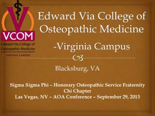 Edward Via College of Osteopathic Medicine -Virginia Campus