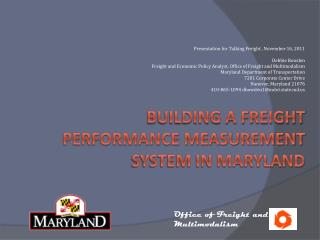 Building a freight performance measurement system in maryland