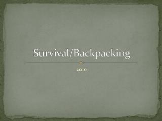 Survival/Backpacking