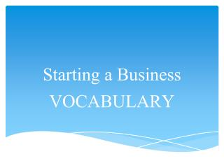 Starting a Business VOCABULARY
