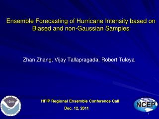 Ensemble Forecasting of Hurricane Intensity based on Biased and non-Gaussian Samples