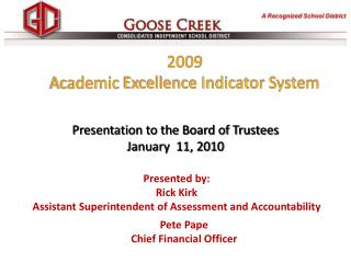 2009  Academic  Excellence Indicator System