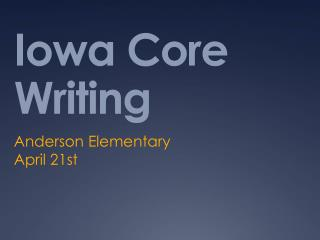 Iowa Core Writing