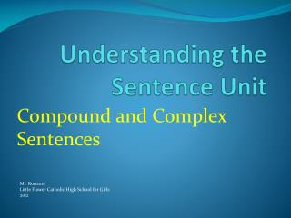 Understanding the Sentence Unit