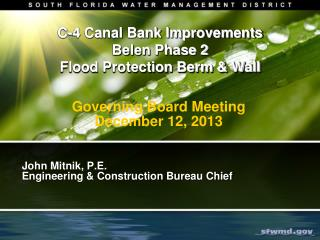 C-4 Canal Bank Improvements Belen Phase 2 Flood Protection Berm & Wall