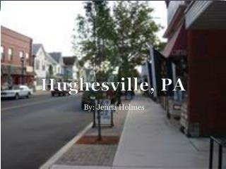 Hughesville, PA