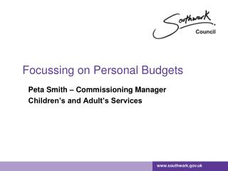 Focussing on Personal Budgets