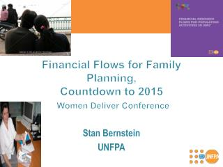 Financial Flows for Family Planning, Countdown to 2015 Women Deliver Conference