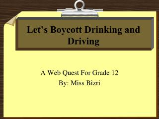 Let's Boycott Drinking and Driving