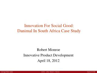 Innovation For Social Good: Danimal In South Africa Case Study