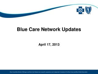 Blue Care Network Updates