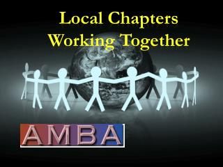 Local Chapters Working Together