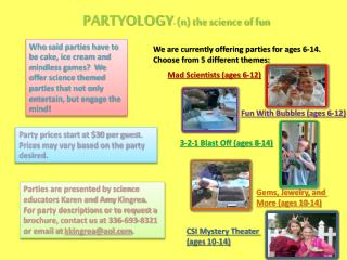 PARTYOLOGY - (n) the science of fun