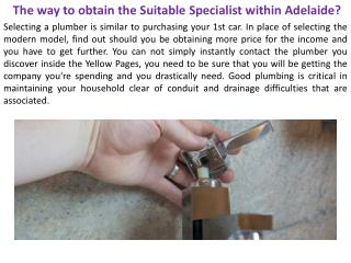 The way to obtain the Suitable Specialist within Adelaide