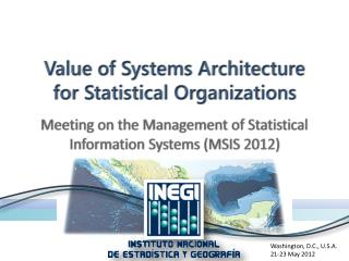 Value of Systems Architecture for Statistical Organizations