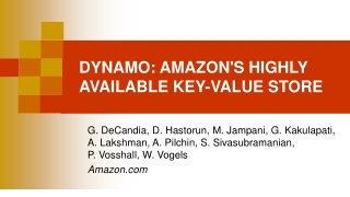 Dynamo: Amazon s Highly Available Key-value Store