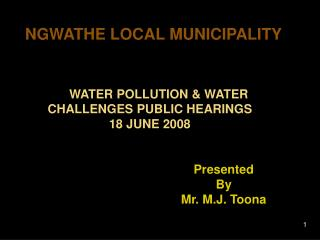WATER POLLUTION  WATER CHALLENGES PUBLIC HEARINGS 18 JUNE 2008