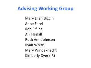 Advising Working Group