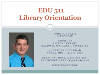 EDU 511 Library Orientation