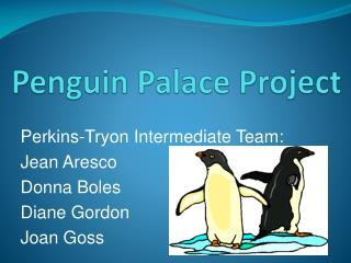 Penguin Palace Project