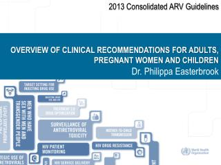 2013 Consolidated ARV Guidelines
