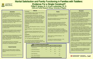 Marital Satisfaction and Family Functioning in Families with Toddlers: Evidence For a Single Construct? Phillip R. Sevi