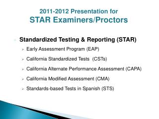 Standardized Testing & Reporting (STAR) Early Assessment Program (EAP)