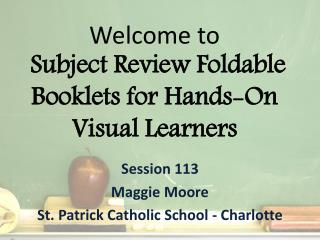Welcome to  Subject  Review Foldable Booklets for  Hands-On  Visual Learners