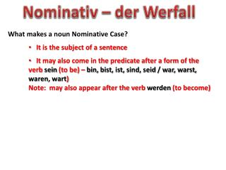 What makes a noun Nominative Case?