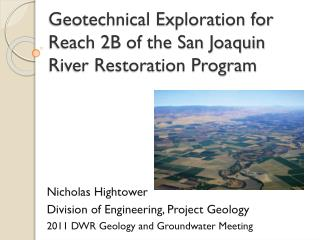 Geotechnical Exploration for Reach 2B of the San Joaquin River Restoration Program