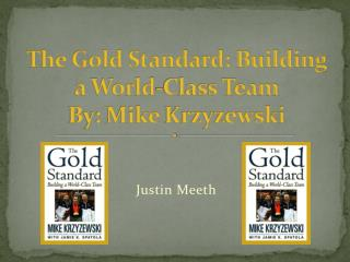 The Gold Standard: Building a World-Class Team By: Mike  Krzyzewski