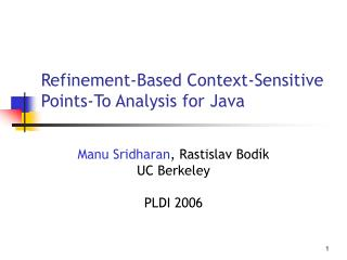 Refinement-Based Context-Sensitive Points-To Analysis for Java