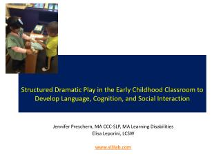 Jennifer  Preschern , MA CCC-SLP, MA Learning Disabilities Elisa  Leporini ,  LCSW sl3lab