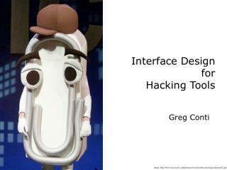 Interface Design  for  Hacking Tools