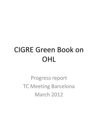 CIGRE Green  B ook on OHL