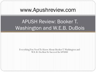 APUSH Review: Booker T. Washington and W.E.B. DuBois